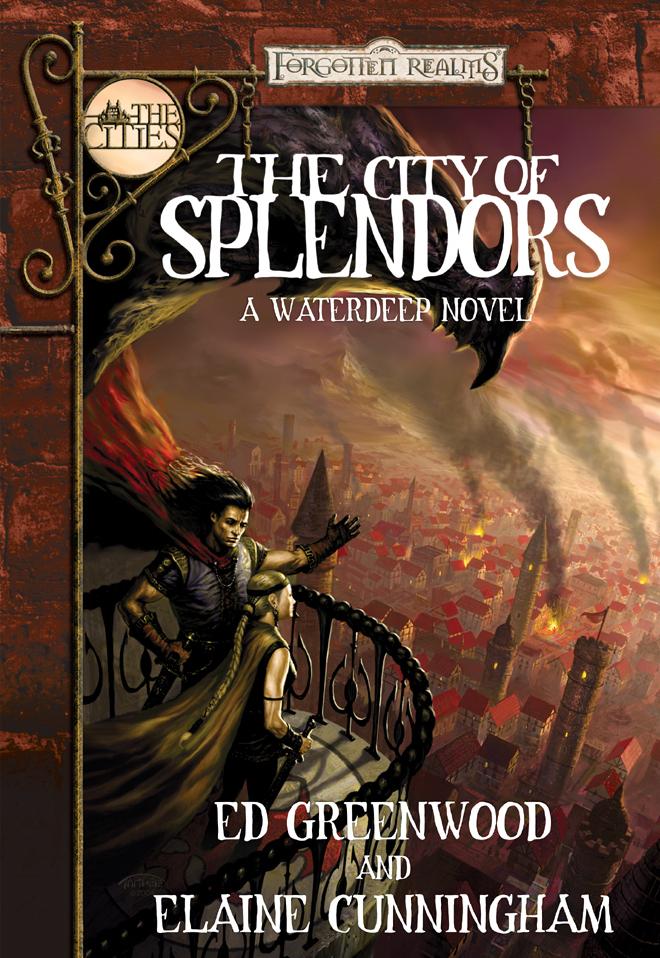 The City of Splendors: A Waterdeep Novel