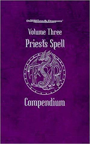 Priest's Spell Compendium Volume Three