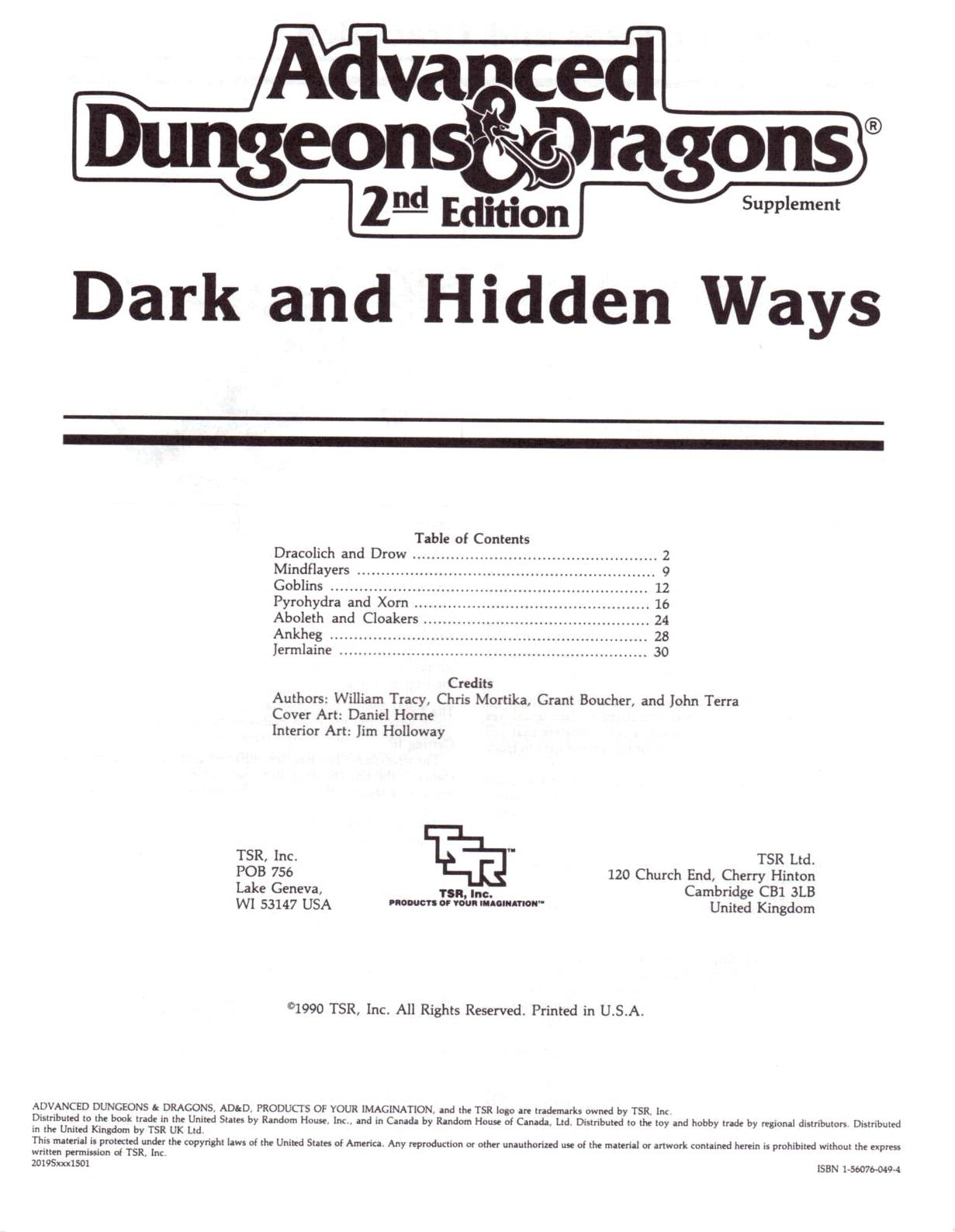 Dark and Hidden Ways