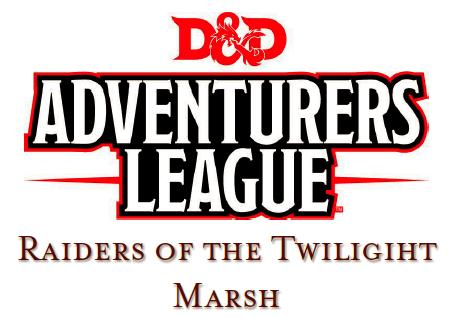 Raiders of the Twilight Marsh