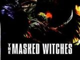 The Masked Witches