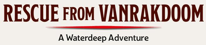Rescue from Vanrakdoom