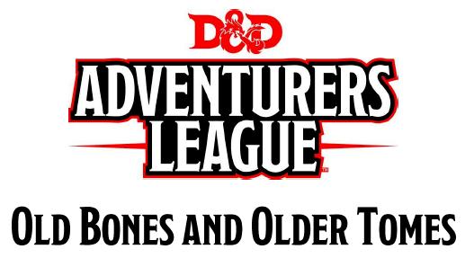 Old Bones and Older Tomes