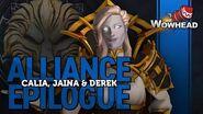 Alliance Epilogue - Calia, Jaina, Derek - Patch 8.2