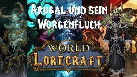 World_of_Lorecraft_★_Arugal_und_sein_Worgenfluch_★_001_(german,_HD)