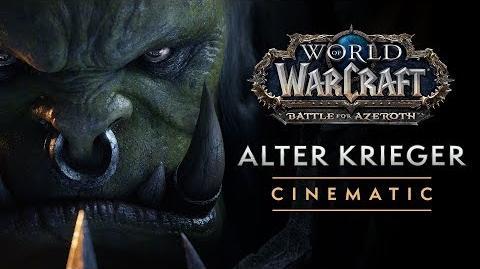"World of Warcraft-Cinematic ""Alter Krieger"""