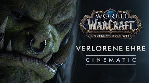 Cinematic Verlorene Ehre World of Warcraft (Deutsche Untertitel)