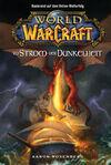World of Warcraft 03: Im Strom der Dunkelheit