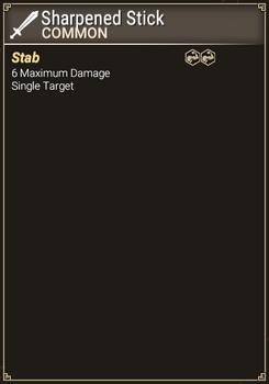 Sharpened Stick - Abilities