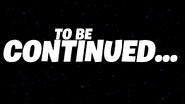 To Be Continued... - Event Screen - Fortnite