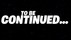 To Be Continued... - Event Screen - Fortnite.png