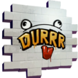 Durrr - Spray - Fortnite