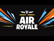 Fortnite Presents- Air Royale