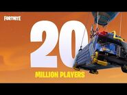 20 Million Players! - Patch Notes - Fortnite
