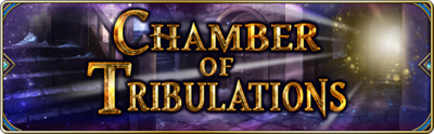 News,a8d222e7-fd47-5961-b9de-111062672ffc,Banner Chambers of Tribulation 02 EN 1562842462833.png
