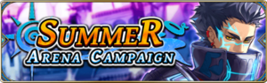Summer Arena Campaign