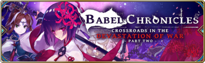 Banner-Babel Chronicles - Crossroads in the Devastation of War - Part 2.png