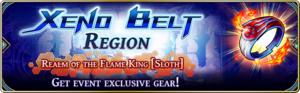 Xeno Belt Region - Realm of the Flame King