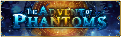 Banner-The Advent of Phantoms.png