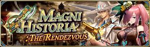 Magni Historia - The Rendezvous