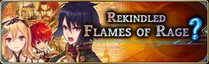 Rekindled Flames of Rage