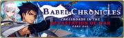Banner-Babel Chronicles - Crossroads in the Devastation of War - Part 1.png