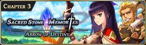 Sacred Stone Memories - Arrow of Destiny