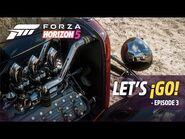 Forza Horizon 5- Let's ¡Go! – Episode 3