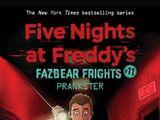 Fazbear Frights 11: Prankster