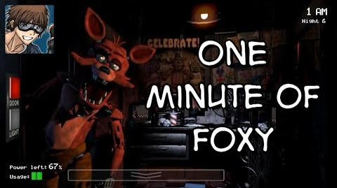 Five Nights at Freddy's One Minute of Foxy