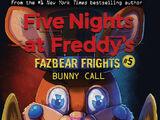Fazbear Frights 5: Bunny Call