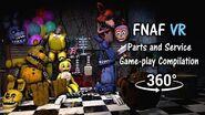 360° FNAF VR Help Wanted Parts and Service Compilation Animation FNAF2 (Fan made)
