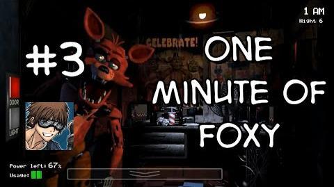 One Minute of Foxy Night 3
