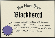 You Have Been Blacklisted