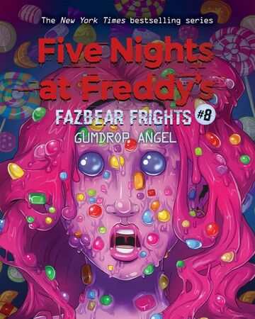 Fazbear Frights 8 Gumdrop Angel Five Nights At Freddy S Wiki Fandom