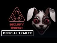 Five Nights at Freddy's Security Breach - Official Gameplay Trailer - State of Play