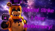 Special Strike 1 Year Anniversary Special