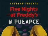 Fazbear Frights 1: W pułapce