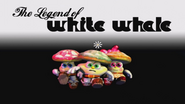 Legend of White Whale