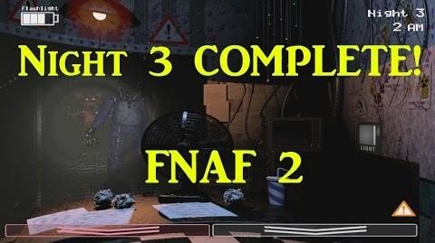 Night 3 COMPLETE No-Facecam-Five Nights At Freddy's 2 The Sequel Walkthrough