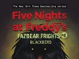 Fazbear Frights 6: Blackbird