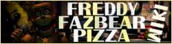 Freddy Fazbear's Pizza Wikia