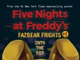 Five Nights at Freddy's: Fazbear Frights N°1 (Into the Pit)
