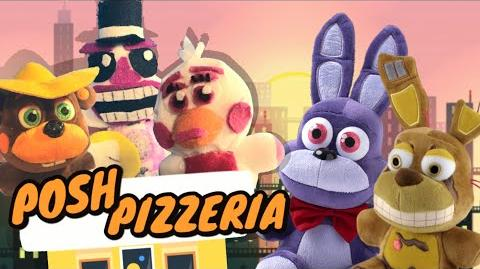 Fnaf Plush - Posh Pizzeria!