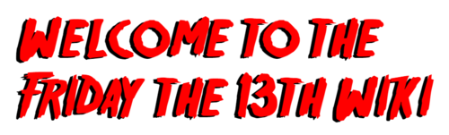 Welcome to Friday the 13th Wiki.png