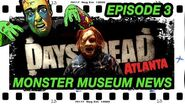 Tom does Days of the Dead Atlanta with Warrington! Monster Museum News Episode 3 - February 10, 2020