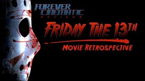 FRIDAY THE 13TH Movie Franchise Retrospective - Forever Cinematic Special