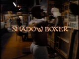 Shadow Boxer title card