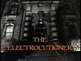 The Electrocutioner title card