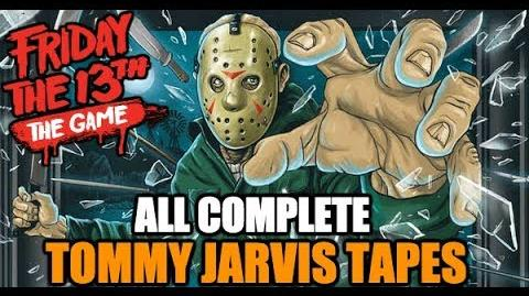 All Tommy Jarvis Tapes Friday the 13th The Game